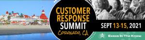 customer response summit September 13-15, 2021